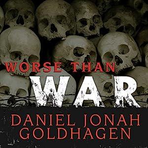 Worse Than War Audiobook