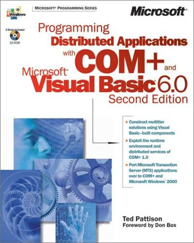 Programming Distributed Applications With Com  And Microsoft Visual Basic  Dv Mps Programming