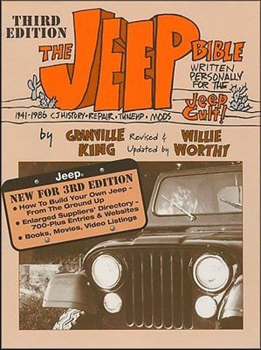 (THE JEEP BIBLE 3rd Edition Repair Shop & Service Guide, History, Suppliers and More - manual)