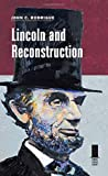 Lincoln and Reconstruction (Concise Lincoln Library)