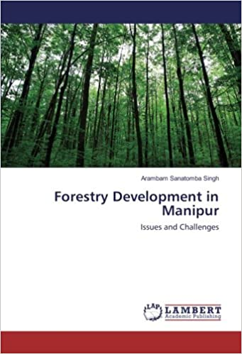 Forestry Development in Manipur: Issues and Challenges