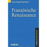 Französische Renaissance: Lehrbuch Romanistik