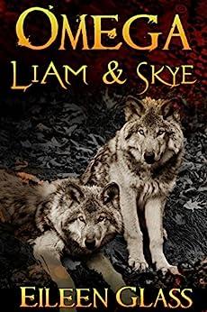 Omega: Liam & Skye by [Glass, Eileen]