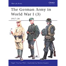 The German Army in World War I (3): 1917–18: v. 3 (Men-at-Arms)