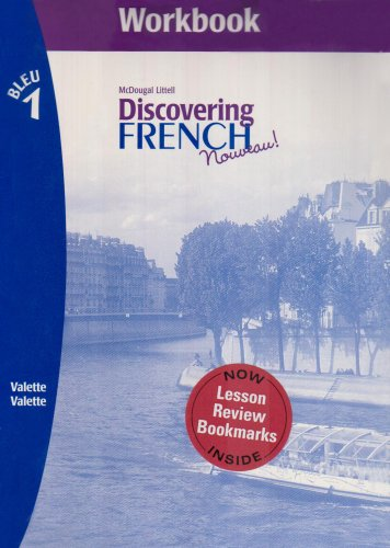 Workbook for Discovering French, Nouveau! Workbook (Level 1) with Lesson Review Bookmarks Bleu