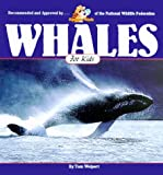 img - for Whales for Kids (Wildlife for Kids Series) book / textbook / text book