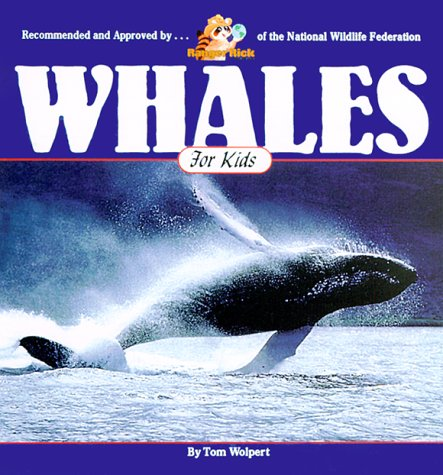 Whales for Kids (Wildlife for Kids Series)