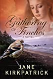 A Gathering of Finches: A Novel (Dreamcatcher)