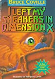 I Left My Sneakers in Dimension X, Bruce Coville, 0671798332