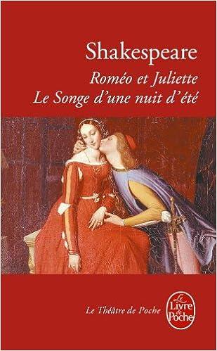 Livre gratuits Roméo et Juliette suivi de Le songe d'une nuit d'été pdf, epub ebook