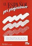 El Espanol por Profesiones 9788471434630