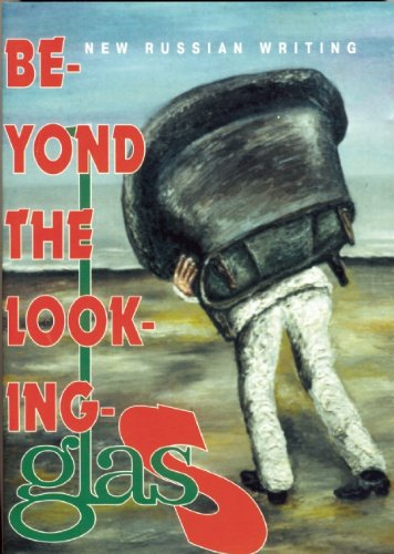 Beyond the Looking-Glas (New Russian Writing)