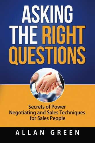 Asking Right Questions Negotiating Negotiation