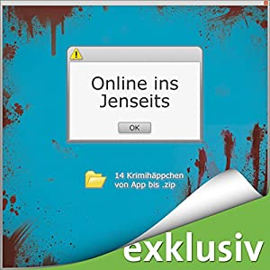 Online ins Jenseits Hörbuch