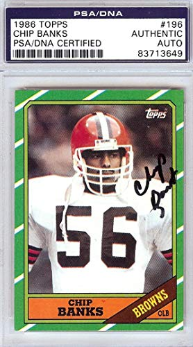 Chip Banks Autographed 1986 Topps Card #196 Cleveland Browns #83713649 - PSA/DNA Certified - NFL Autographed Football Cards ()