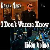 I Don't Wanna Know (feat. Eidan Molina, Maya Lassiter, Tamara Herrera, Yadriane de Angel, Takuma Matsui & Markus Chang)