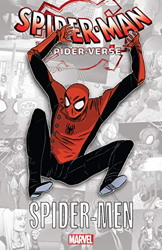Spider-Man: Spider-Verse - Spider-Men (Spider-Man: Enter The Spider-Verse (2018) Book 1)