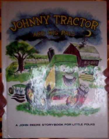 Tractor John Prices Deere (Johnny tractor and his pals: A John Deere storybook for little folks)