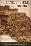 img - for The Land, the Bible, and History: Toward the Land That I Will Show You (Abrahamic Dialogues) by Alain Marchadour (2010-06-03) book / textbook / text book