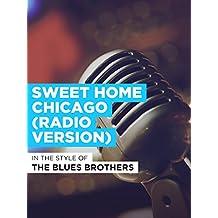 Sweet Home Chicago (Radio Version)
