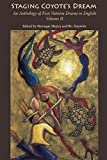 img - for 2: Staging Coyote's Dream: An Anthology of First Nations Staging Drama in English, Volume II book / textbook / text book