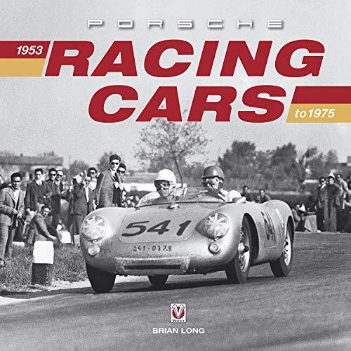Porsche Racing Cars: 1953 to 1975 por Brian Long
