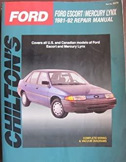 chilton s ford ford escort mercury lynx 1981 92 repair manual rh amazon com 2007 Ford Fusion Owners Manual ford lynx ghia service manual
