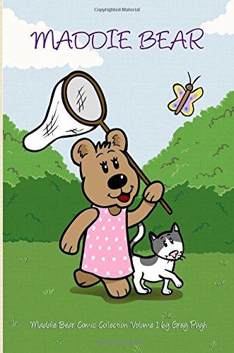 Maddie Bear (Maddie Bear's Comic Collection) (Volume 1) pdf
