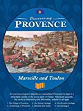 Discovering Provence - Marseille and Toulon