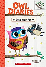 Eva's New Pet: A Branches Book (Owl Diaries