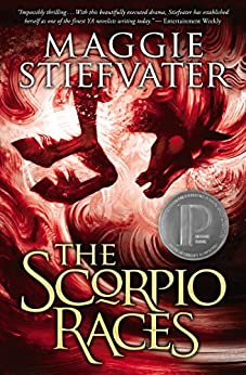 The Scorpio Races by [Stiefvater, Maggie]