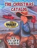 The Christmas Catalog, Cliff Hicks, 1466493593