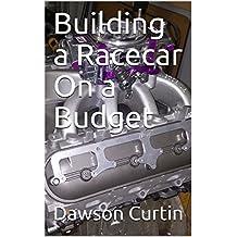 Building a Racecar On a Budget (1)