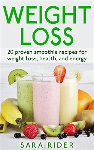 Weight Loss: 20 Proven Smoothie Recipes For Weight Loss ...