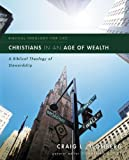 Christians in an Age of Wealth : A Biblical Theology of Stewardship, Blomberg, Craig L. and Lunde, Jonathan, 031031898X