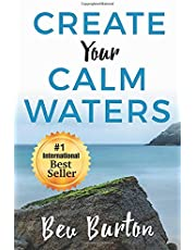 Create Your Calm Waters