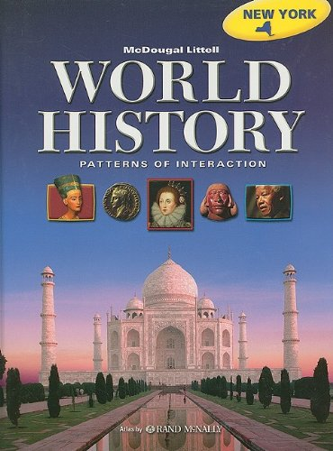 Holt McDougal World History: Patterns of Interaction © 2008 New York: Student Edition 2008