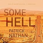 Some Hell: A Novel | Patrick Nathan
