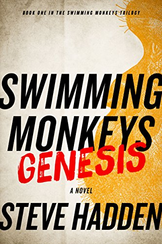 Get this extraordinary thriller that blends real-science and riveting fiction to examine the on-going struggle between science and religion and the fallout that could affect us all! Swimming Monkeys: Genesis (Book 1 in the Swimming Monkeys Trilogy) by Steve Hadden. FREE today!