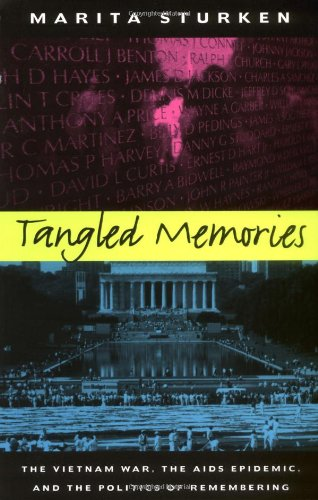 Tangled Memories: The Vietnam War, the AIDS Epidemic, and th