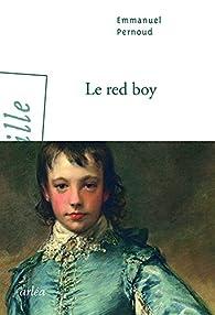 Le red boy par Emmanuel Pernoud