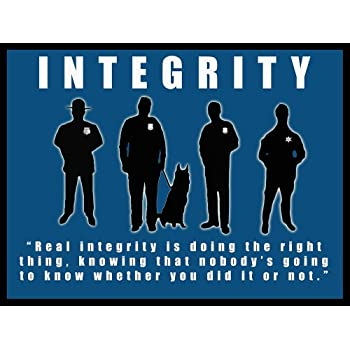 Police Poster Police Motivation Poster Police Integrity 18x24 (MOTIVATION25)