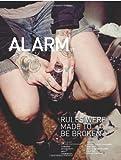ALARM 37: Rules Were Made to be Broken, Jamie Ludwig, 0982638930