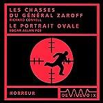 Les chasses du général Zaroff / Le portrait ovale | Richard Connell,Edgar Allan Poe