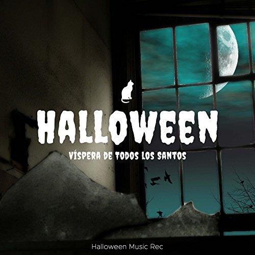 Halloween (Víspera de Todos los Santos) - Canciones de Miedo -