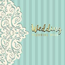 Wedding Planning Book: Wedding Planner Organizer and Checklist Journal, Wedding Planning Notebook Journal,Wedding Planner Binder Organizer,Wedding Planner Checklist, Monthly Plan Schedule