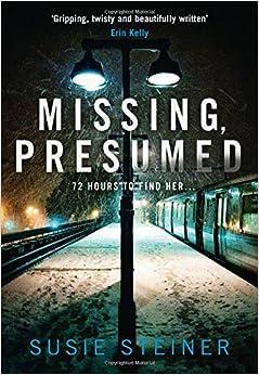Book Missing, Presumed (A Manon Bradshaw Thriller)