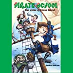 The Curse of Snake Island: Pirate School #1 | Brian James