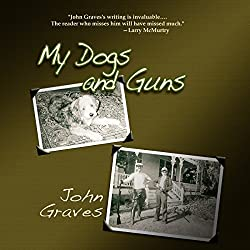 My Dogs and Guns