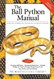 The Ball Python Manual (Herpetocultural Library)